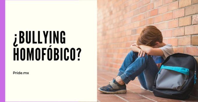 ¿Conoces el bullying homofóbico?