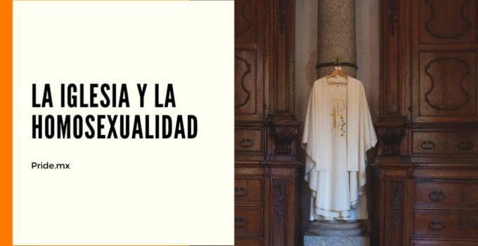 La iglesia católica y la homosexualidad.