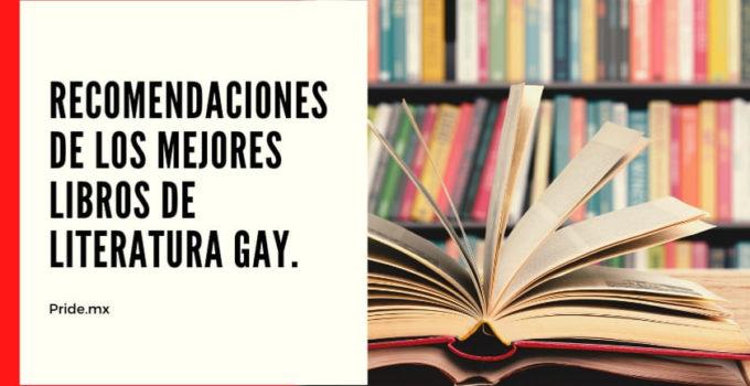 Recomendaciones de los mejores libros de literatura gay.