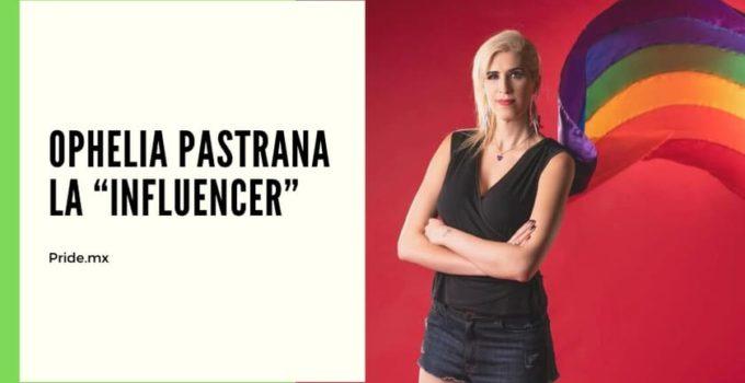 """Ophelia Pastrana. La """"influencer"""" con miles de seguidores en México y el mundo."""