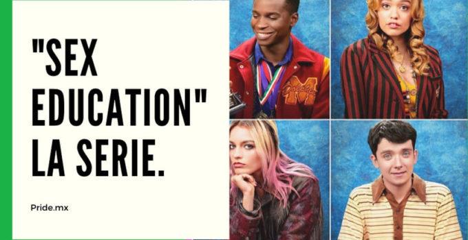 """¡""""Sex Education"""" la serie de Netflix que tienes que ver!"""