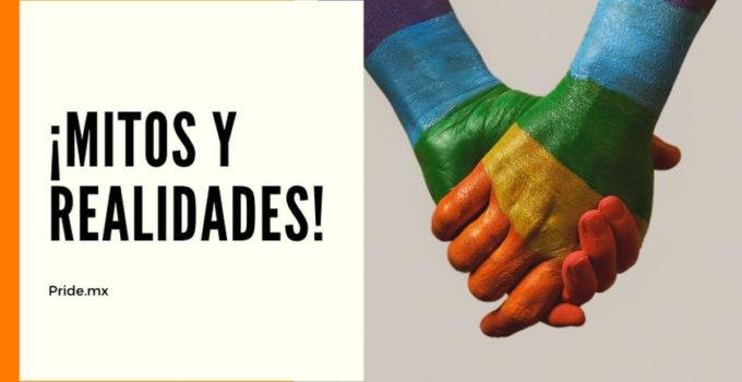 ¡Mitos y realidades de la homosexualidad!… Parte #1.