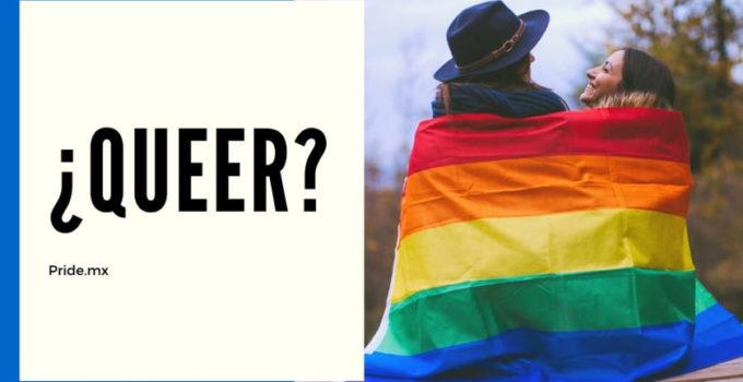 ¿Qué significa ser queer?