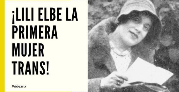 Hablemos de historia: ¡Lili Elbe la primera mujer trans!