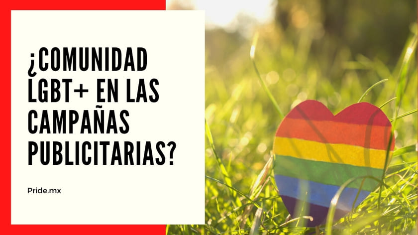 Inclusión de la Comunidad LGBT en las campañas publicitarias.1