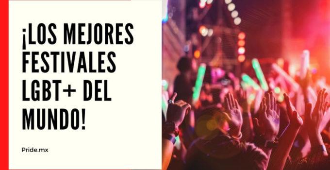 Atrevete a renacer en los mejores festivales LGBT del mundo1