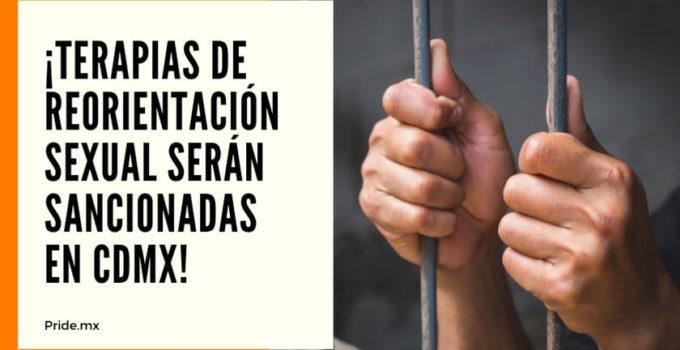 ¡Terapias de reorientación sexual serán sancionadas en CDMX!