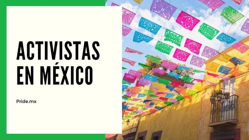 Activistas LGBT en México y el mundo 2