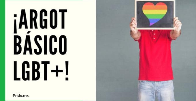 IMPORTANTE: ¡Aprende el argot básico LGBT+ en México y otros países!