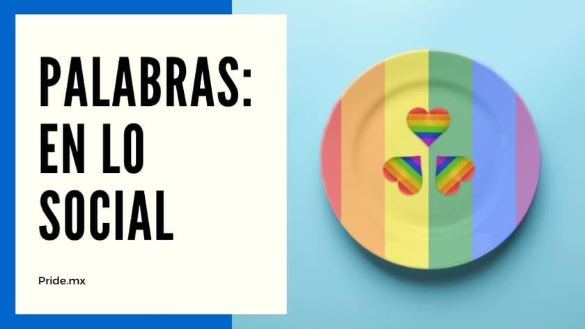 IMPORTANTE ¡Aprende el argot básico LGBT en México y otros países3