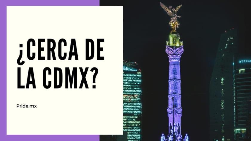 TOP  ¡Ciudades LGBT friendly para visitar en tu proximo fin de semana cerca de la CDMX2